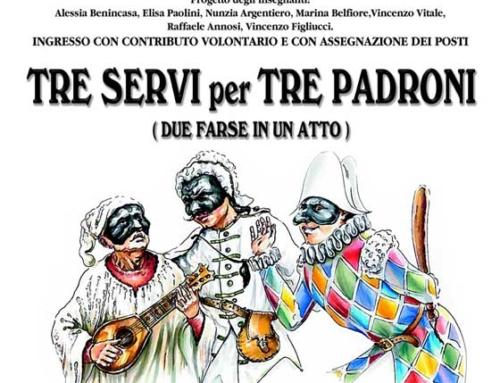 TRE SERVI PER TRE PADRONI – 28 MAGGIO ORE 20.00